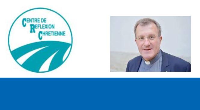 slider crc 1 - 14 mars 2019 : conférence CRC – Transmettre la Parole... pour qu'elle soit entendue et vécue aujourd'hui – Père Christophe Raimbault