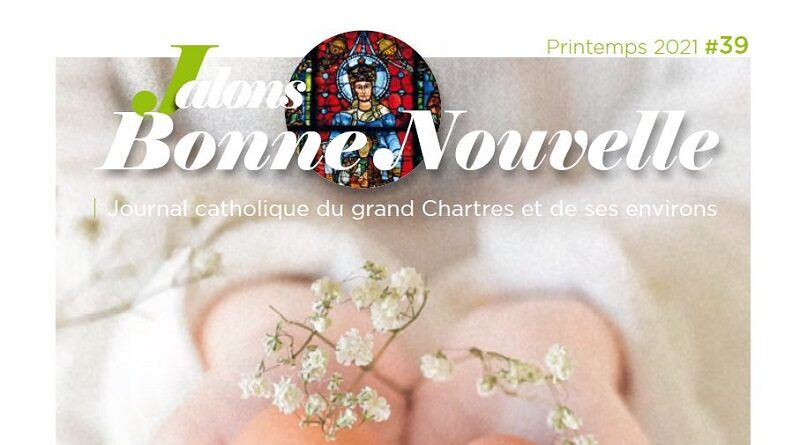 Magazine Catholique Jalons « Printemps 2021 »